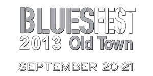 Old Town BluesFest - September 20 and 21, 2013