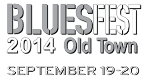 Old Town BluesFest - September 19 and 20, 2014