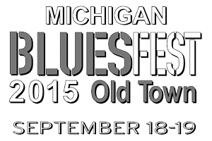 Michigan BluesFest - September 18 and 19, 2015